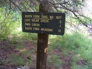 The sign says it all, near the South Fork Trialhead